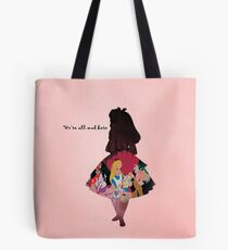 Alice In Wonderland ~ We're All Mad Here  Tote Bag