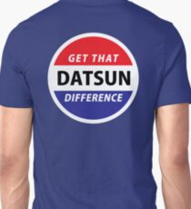 Get that Datsun Difference! Unisex T-Shirt