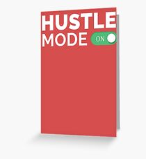 HUSTLE MODE ON - Startup/Entrepreneur Motivational Business Quotes T-shirts Greeting Card