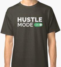 HUSTLE MODE ON - Startup/Entrepreneur Motivational Business Quotes T-shirts Classic T-Shirt