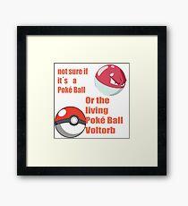pokemon not sure voltorb or pokeball? Framed Print