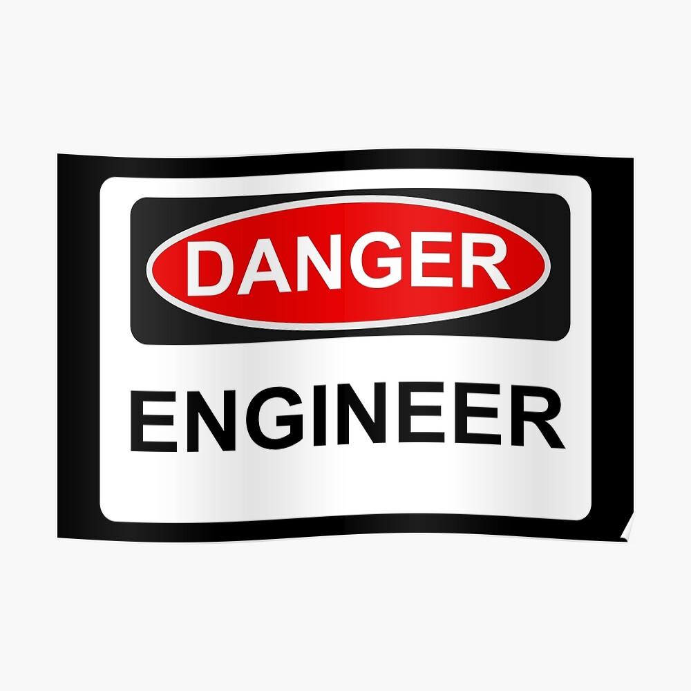 Gefahreningenieur - Warnzeichen Poster