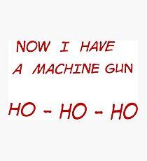 HO - HO - HO Photographic Print