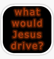 What Would Jesus Drive WWJD Retro ? Sticker