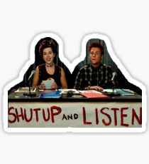 shut up and listen Sticker