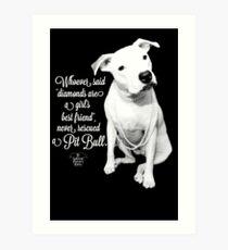 Girls Best Friend Rescued Pit Bull Art Print