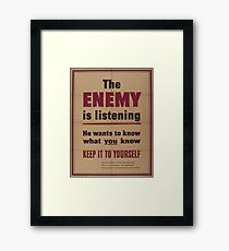 Vintage poster - The Enemy is Listening Framed Print