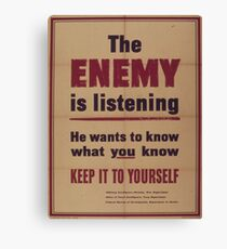 Vintage poster - The Enemy is Listening Canvas Print