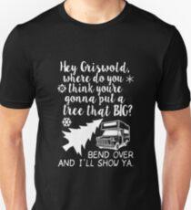 Hey Griswold T-Shirt, Funny Men Women Love Christmas Gift T-Shirt