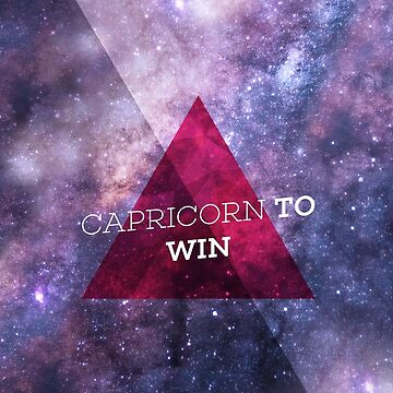 Capricorn To Win by bravocollective