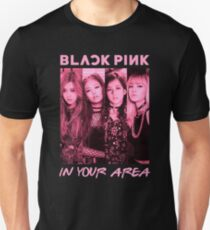 Black Pink In Your Area Unisex T-Shirt