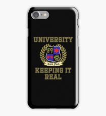 NSP University of Keeping it Real  iPhone Case/Skin