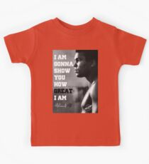 MUHAMMAD ALI - I AM GONNA SHOW YOU HOW GREAT I AM Kids Tee