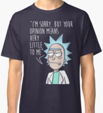 rick opinion Classic T-Shirt