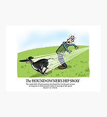 Hound Owner's Hip Sway Photographic Print