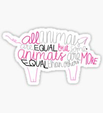 "Animal Farm by George Orwell - ""All animals are equal but some animals are more equal than others"" Sticker"