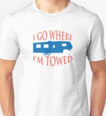 I Go Where I'm Towed - Fifth Wheel - Red, White & Blue T-Shirt