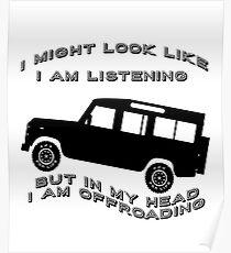 Listening but Off-Road - Defender 110 Poster
