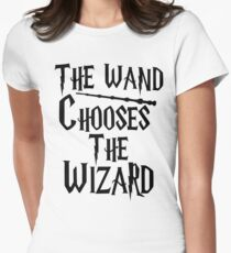 The wand chooses the wizard Womens Fitted T-Shirt