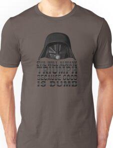 Good is Dumb - Dark Helmet Unisex T-Shirt