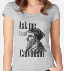 Ask me: Calvinism Women's Fitted Scoop T-Shirt