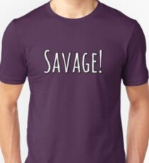Savage! Rocket League Funny Video Game Gifts Unisex T-Shirt