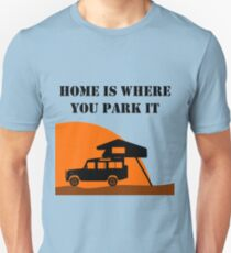 Home Is - Defender 110 - Roof Tent Unisex T-Shirt