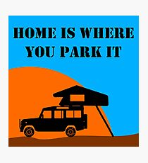 Home Is - Defender 110 - Roof Tent Photographic Print