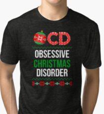 Obsessive Christmas Disorder Tri-blend T-Shirt