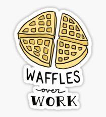 waffles over work Sticker