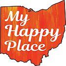 OHIO MY HAPPY PLACE TYPOGRAPHY LOVE COLUMBUS CINCINNATI CLEVELAND DAYTON TOLEDO ORANGE by MyHandmadeSigns