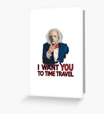 Doc Brown Wants You Greeting Card