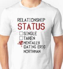 Mentally dating Eric Northman T-Shirt