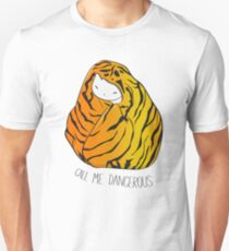 Call Me Dangerous Tiger Cat Unisex T-Shirt