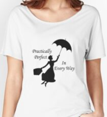 Mary Poppins - practically perfect 6 Women's Relaxed Fit T-Shirt