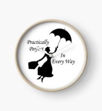 Mary Poppins - practically perfect 6 Clock