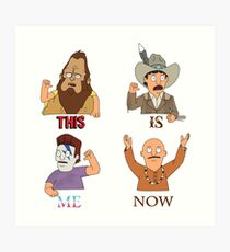 THIS IS ME NOW Art Print