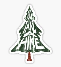 Go Take A Hike Sticker Sticker