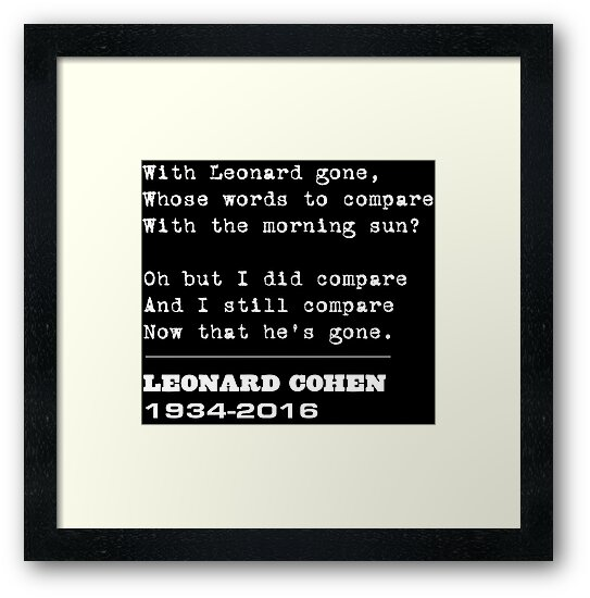 Farewell homage to Leonard Cohen by quietmole