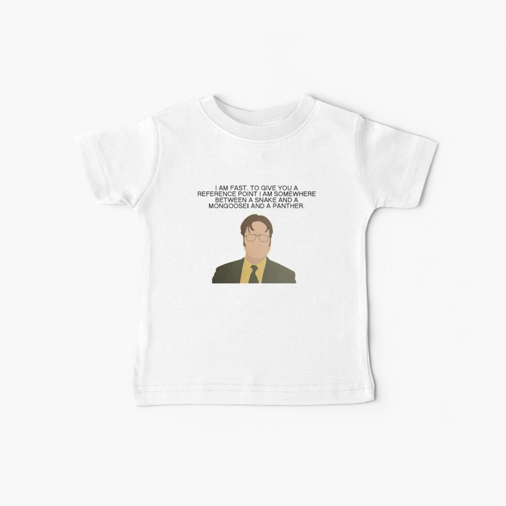 Dwight Fast Die Bürozitate Baby T-Shirt