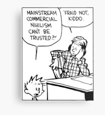 Mainstream Commercial Nihilism Can't Be Trusted?! Metal Print