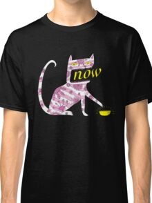Now Cat Classic T-Shirt
