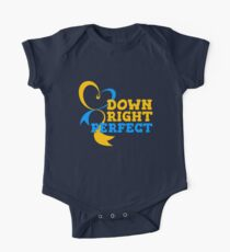 Down Right Perfect - Down Syndrome Awareness One Piece - Short Sleeve