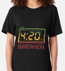 It's 420 Somewhere Slim Fit T-Shirt