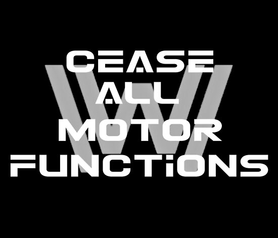 Cease all motor functions (white) by lemonlimeyogurt