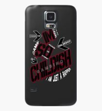 IM SO CHILDISH Case/Skin for Samsung Galaxy