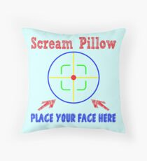 Scream Pillow - Place Your Face Here - Therapeutic Pillow Throw Pillow