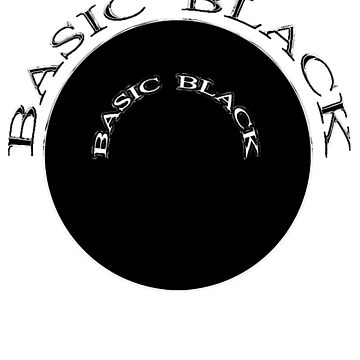 BASIC BLACK by TeaseTees