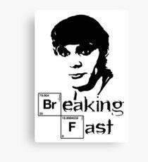 Breaking Fast Canvas Print