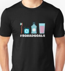 Squad Goals Dental Hygienist T-Shirt - Dentist Toothbrush Floss Unisex T-Shirt
